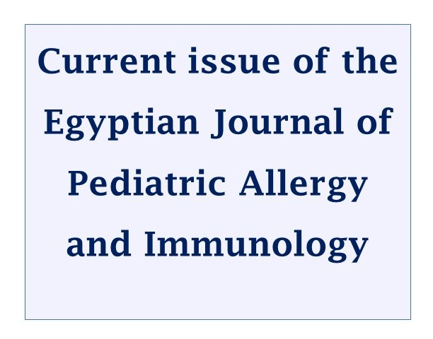 Current issue of the Egyptian Journal of Pediatric Allergy and Immunology- Volume 18, Issue 2, October 2020