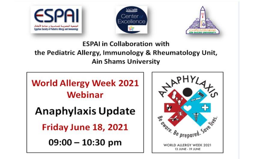 World Allergy Week 2021 Webinar: Anaphylaxis Update