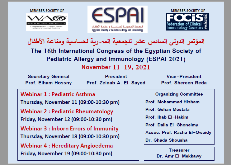 The 16th International Congress of the Egyptian Society of Pediatric Allergy and Immunology (ESPAI 2021)